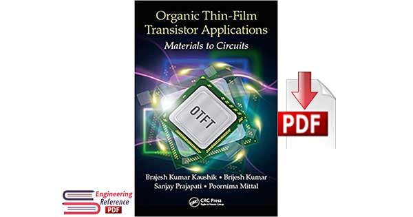 Organic Thin-Film Transistor Applications: Materials to Circuits pdf download