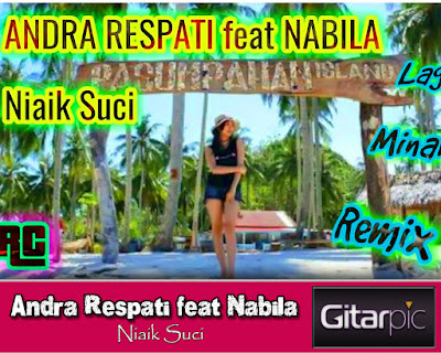 Chord Gitar Andra Respati feat Nabila - Niaik Suci