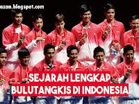 Sejarah Lengkap Bulu Tangkis (Badminton) di Indonesia