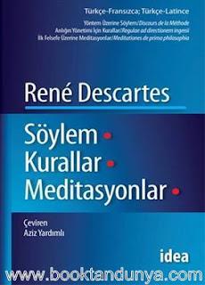 Rene Descartes - Söylem Kurallar Meditasyonlar