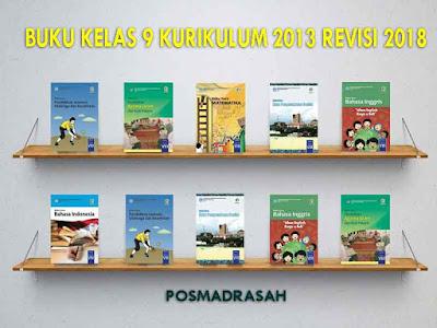 Sebagai penyetaraan kurikulum KTSP ke kurikulum  Geveducation:  Buku Kelas 9 Kurikulum 2013 Revisi 2018 MTs/SMP untuk Guru dan Siswa
