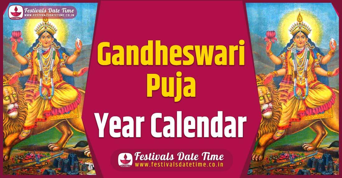 Gandheswari Puja Year Calendar, Gandheswari Puja Festival Schedule