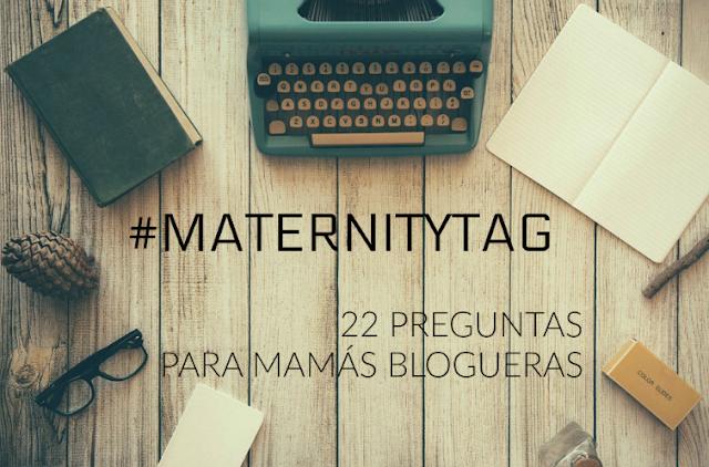 Maternitytag: 22 preguntas para mamás blogueras