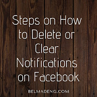 Steps on How to Delete or Clear Notifications on Facebook