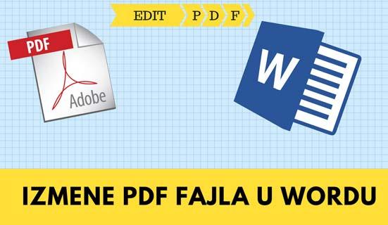 Kako izmeniti PDF fajl u Word-u?