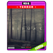 The Ritual (2017) WEB-DL 1080p Audio Dual Latino-Ingles