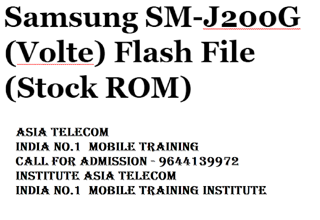 Samsung SM-J200G (Volte) Flash File (Stock ROM) ~ Asia