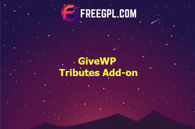 GiveWP Tributes Add-on Nulled Download Free