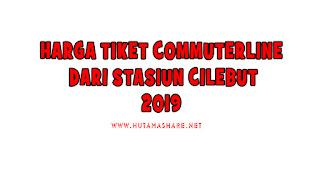 Harga Tiket Commuterline Dari Stasiun Cilebut Terbaru 2019