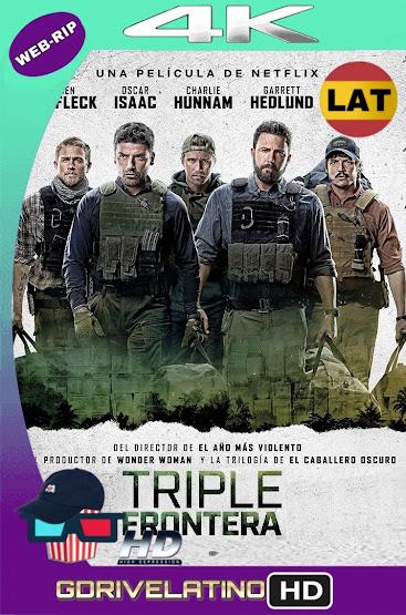 Triple Frontera (2019) WEBRip 4K HDR Latino-Ingles MKV