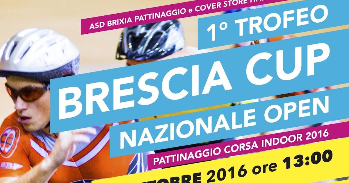 1° Cover Store Italia Brescia Cup Pattinaggio Corsa Indoor 2016: 1 - 2 ottobre 2016 San Filippo Brescia