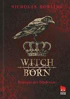 https://www.amazon.de/Witchborn-Königin-Düsternis-Nicholas-Bowling/dp/3551521050/