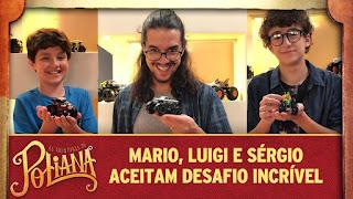 Mario, Luigi e Sérgio aceitam desafio incrível | As Aventuras de Poliana