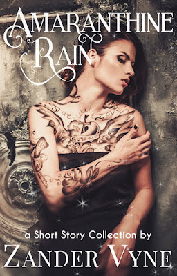 Amaranthine Rain by Zander Vyne a short story collection