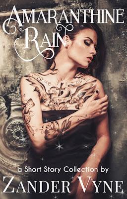 Amaranthine Rain by Zander Vyne a short story collection