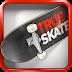 True Skate v1.4.32 Mod