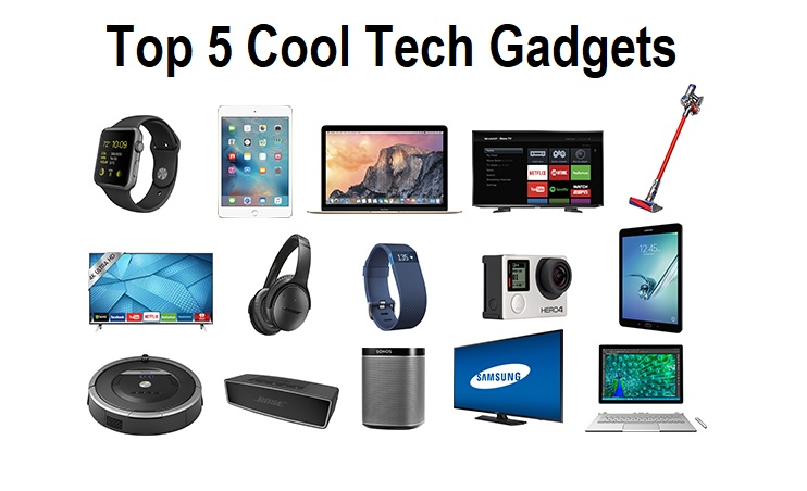 Top 5 Cool Tech Gadgets