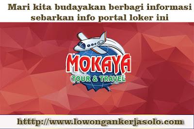 Info loker soloraya Lowongan Kerja Mokaya Tour surakarta Desember 2016