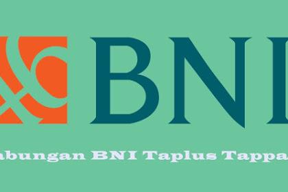 Cara Dan Syarat Membuka Rekening Tabungan BNI Taplus Tappa
