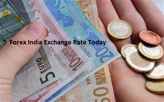 Forex rate today in india