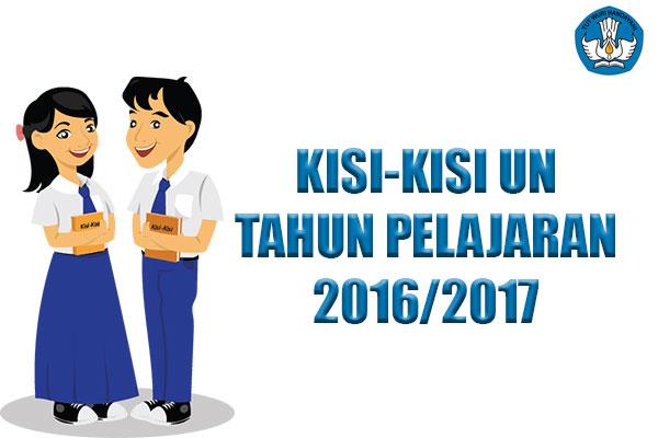 Kisi-kisi UN SMP SMA dan SMK Tahun Pelajaran 2016/2017