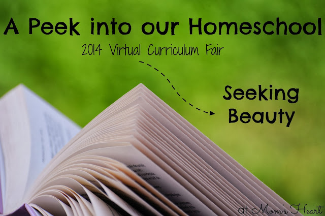 A Peek into our Homeschool: Seeking Beauty