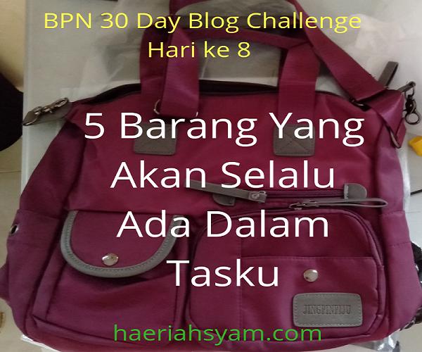 5 Benda Yang Akan Selalu Ada Dalam Tasku