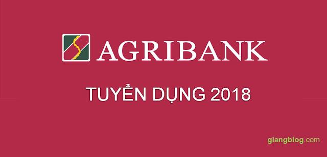 [HOT] Agribank tuyển dụng 870 chỉ tiêu trên TOÀN QUỐC 2018