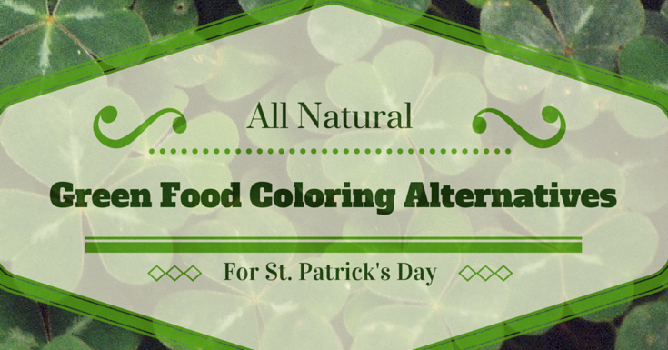 All Natural Green Food Coloring Dye Alternatives for St. Patrick\'s ...