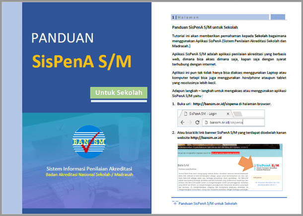 Berikut ini ialah berkas Panduan Sispena  Panduan Sispena (Sistem Penilaian Akreditasi Sekolah Dan Madrasah) untuk Sekolah dan Asesor