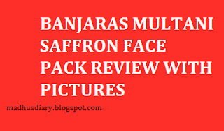 banjaras multani saffron face pack review