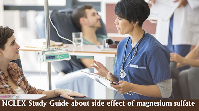 NCLEX Practice Question - side effect of magnesium sulfate