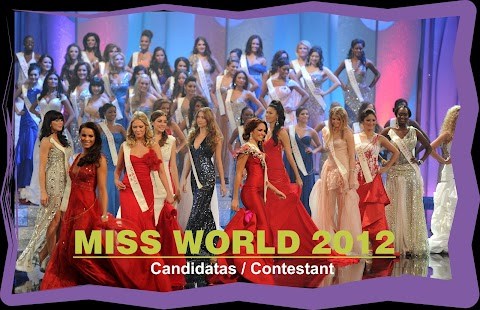 Miss World 2012: Contestants/Candidatas