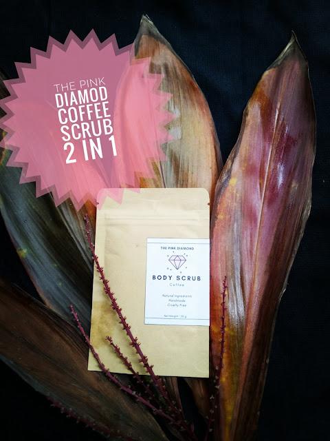 THE PINK DIAMOND COFFEE SCRUB 2 IN 1 , KELEBIHAN SKRUB KOPI , MANFAAT SKRUB KOPI PADA WAJAH DAN KULIT , REVIEW PRODUK, PENGGUNAAN SKRUB KOPI