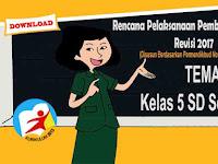 RPP Tematik Kelas 5 SD Tema 2 Kurikulum 2013 Revisi 2017 Semester 1