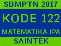 Soal dan Pembahasan SBMPTN 2017 Matematika IPA
