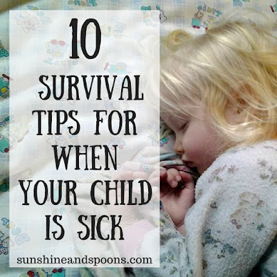 10 Survival Tips for When Your Child is Sick