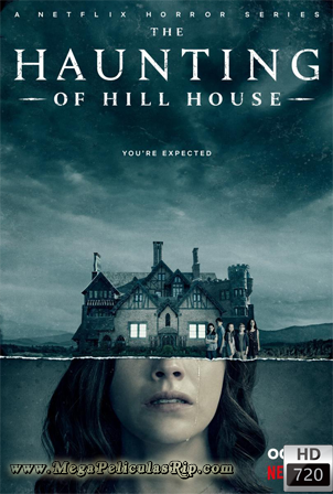The Haunting Of Hill House Temporada 1 [720p] [Latino-Ingles] [MEGA]