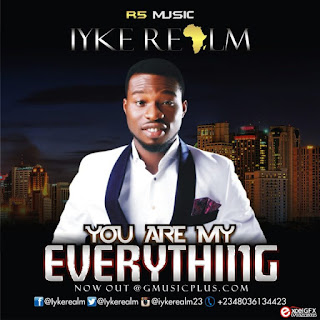 Download Music: You Are My Everything By Iyke Realm