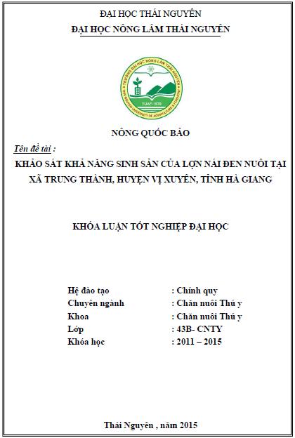 Khảo sát khả năng sinh sản của lợn nái đen nuôi tại xã Trung Thành huyện Vị Xuyên tỉnh Hà Giang