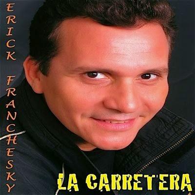 LA CARRETERA - ERICK FRANCHESKY (2010)