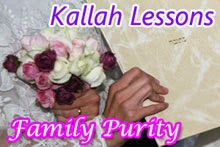 Kallah Lessons - Family Purity with Sensitivity