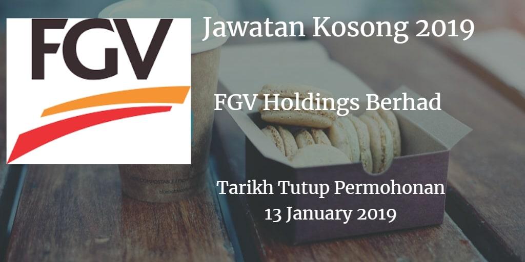 Jawatan Kosong FGV Holdings Berhad 13 January 2019