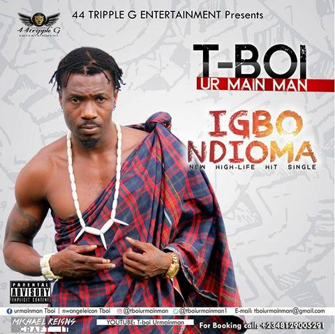 New Music: T-Boi - Igbo Ndioma
