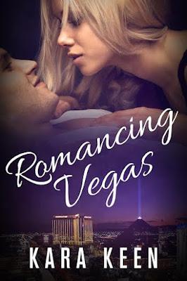 Romancing Vegas by Kara Keen book cover
