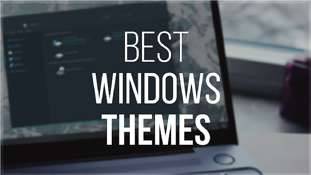Best windows 10 themes 2019 Download Free