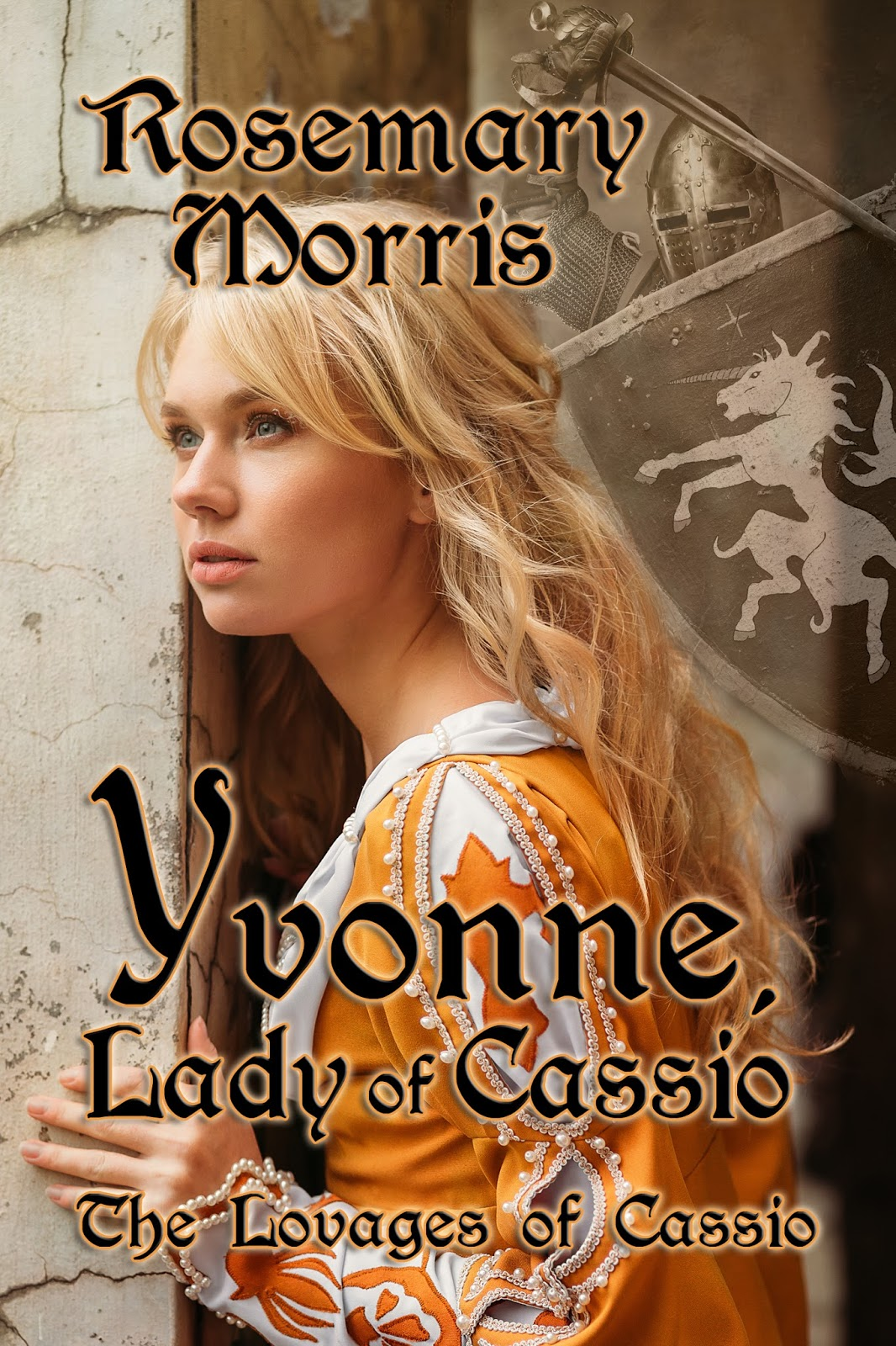 Yvonne, Lady Of Cassio By Rosemary Morris