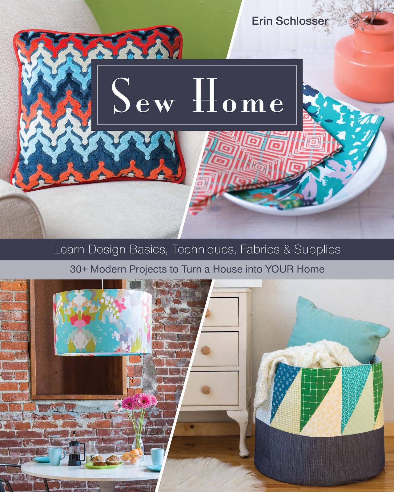 Hello! Welcome to my stop on the Sew Home Blog Hop. My dear friend, Erin  Schlosser has just released her first book, Sew Home, with C&T Publishing.