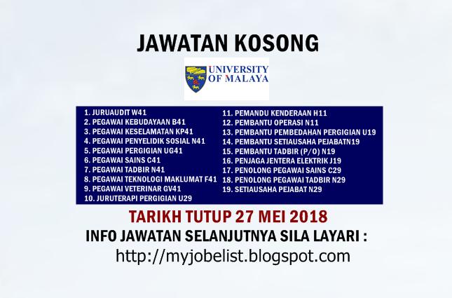 Jawatan Kosong Universiti Malaya (UM) Mei 2018