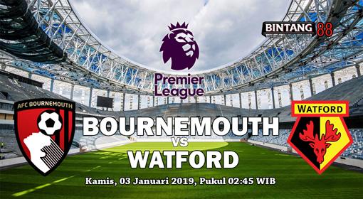 Prediksi Bournemouth Vs Watford 3 Januari 2019
